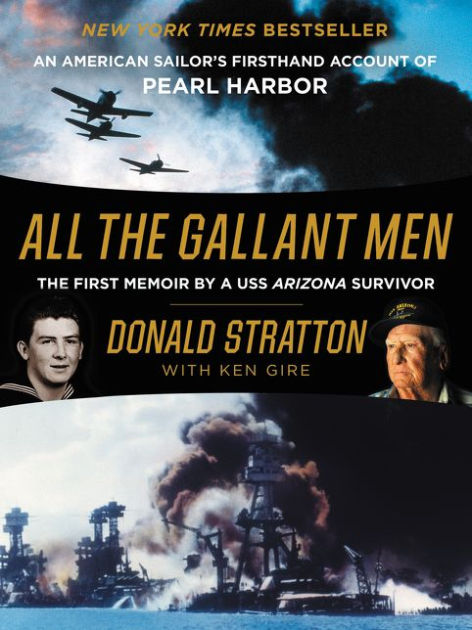 All The Gallant Men by Donald Stratton